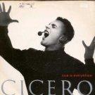 "Cicero - Love Is Everywhere - UK 7"" Single"