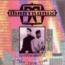 "Mantronix ft Wondress - Take Your Time - UK 7"" Single"
