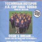 "Tottenham Hotspur F.A. Cup Final Squad - Ossie's Dream - UK 7"" Single"