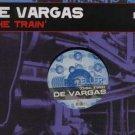 "De Vargas - The Train (Disc Two) - Swiss 12"" Single"