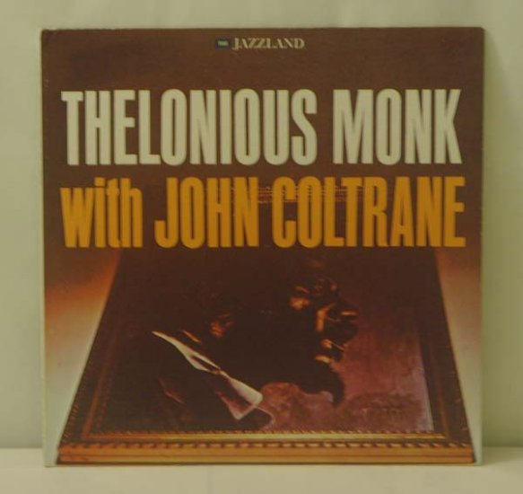 Thelonious Monk with John Coltrane (Jazzland, LP, OJC-039)