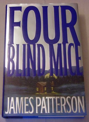 James Patterson:  Four Blind Mice