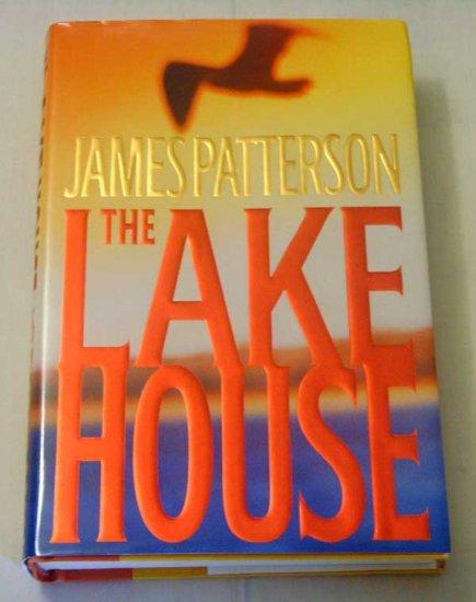 James Patterson:  The Lake House