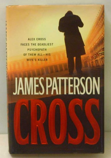 James Patterson:  Cross