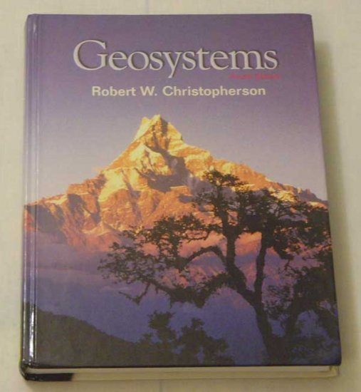 Geosystems (4th Edition) by Robert W. Christopherson