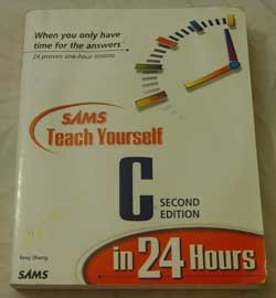 SAMS Teach Yourself C in 24 Hours:  Second Edition