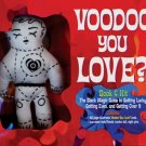 Voodoo You Love Kit