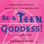 Be a Teen Goddess