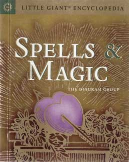 Spells & Magic, Little Giant Encyclopedia
