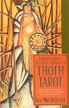 Understanding Crowleys Thoth Tarot