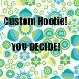 Custom Hootie- You decide!