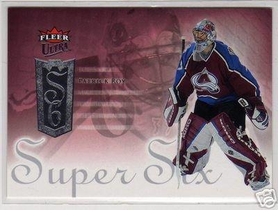 Patrick Roy 2005/2006 Ultra Fleer NHL Hockey Insert Card - Super Six #SS6, NICE!
