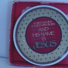 Enesco Miniature Plate 1990 His Name is Jesus #72