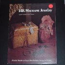 Macrame Jewelry Book Attractive easy to make necklaces earrings bracelets   #72