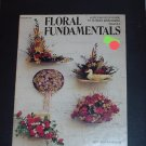 Floral Fundamentals Step by Step Guide to Flower Arranging Booklet #72
