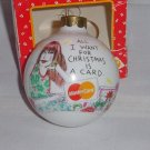 Hallmark All I want for Christmas ornament Shoebox Mastercard ornament  No. 16