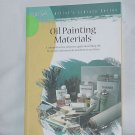 Oil Painting Materials William F. Powell Artist&#39;s Library Series