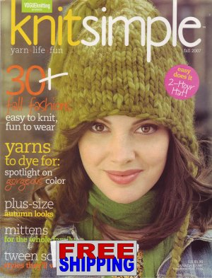 Knit Simple - Fall 2007 -- HALF OFF COVER + FREE SHIPPING