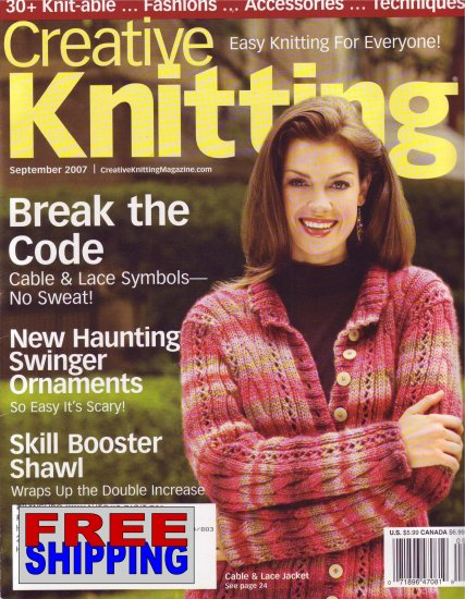 Creative Knitting - September 2007 -- HALF OFF COVER + FREE SHIPPING