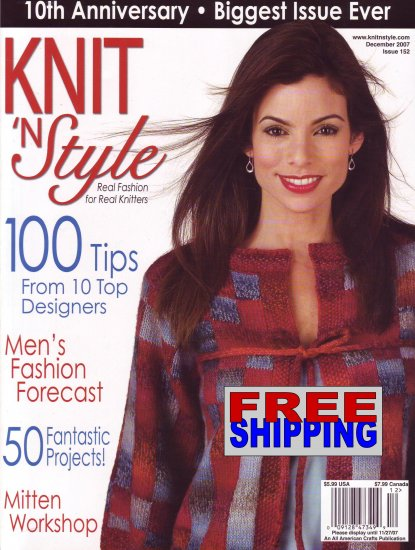 Knit N' Style - Issue 152 - December 2007 -- HALF OFF COVER + FREE SHIPPING