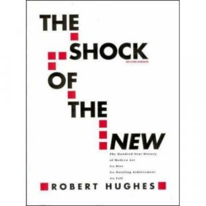 The Shock of The New, second edition
