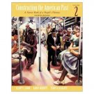 Constructing the American Past. Vol 2, 4th edition