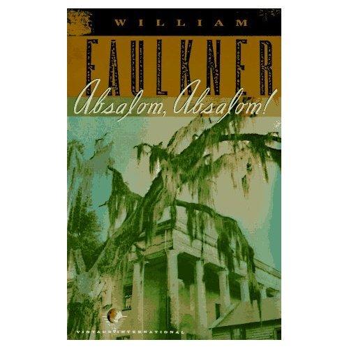 Absalom, Absalom by William Faulkner