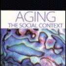 Aging The Social Context