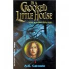 In a crooked little house
