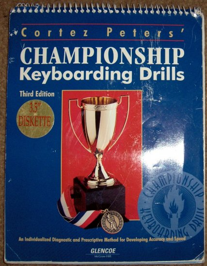 "Cortez Peter's Chanpionship Keyboarding Drills, 3rd Ed. + 3.5"" Diskette"