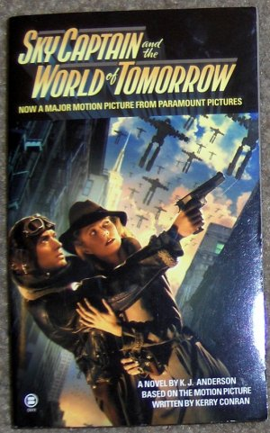 Sky Captain and the World of Tomorrow ~ Paperback
