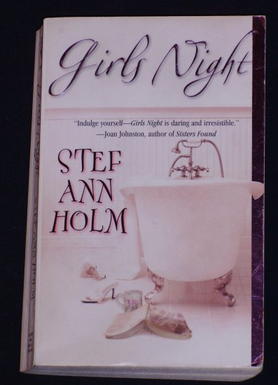 Stef Ann Holm ~ GIRL'S NIGHT ~ 2002 Used Pb