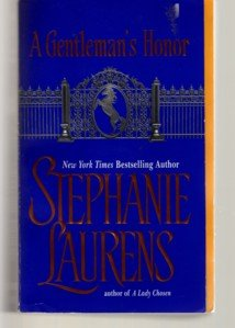 Stephanie Laurens ~ A GENTLEMAN'S HONOR ~ Bastion Club Pb