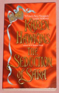 Karen Hawkins ~ THE SEDUCTION OF SARA ~ 2001 Pb