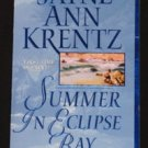 Jayne Ann Krentz ~ SUMMER IN ECLIPSE BAY ~ Book #3