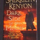 Sherrilyn Kenyon ~ DARK SIDE OF THE MOON ~ Dark Hunter 2006 Pb