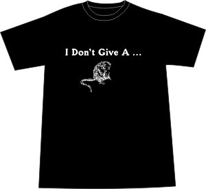 I Don't Give a Rat's Ass T-shirt - Black LARGE