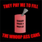 Fill the Whoopass Cans T-shirt MEDIUM Black