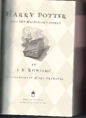 Harry Potter and the Half-Blood Prince by J. K. Rowling (2005) First Edition