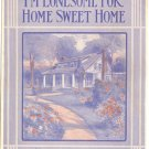 I&#39;m Lonesome for Home Sweet Home Sheet Music
