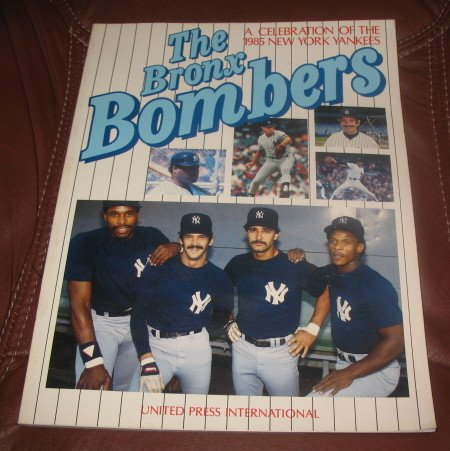 The Bronx Bombers 1985 New York Yankees PB Baseball AL
