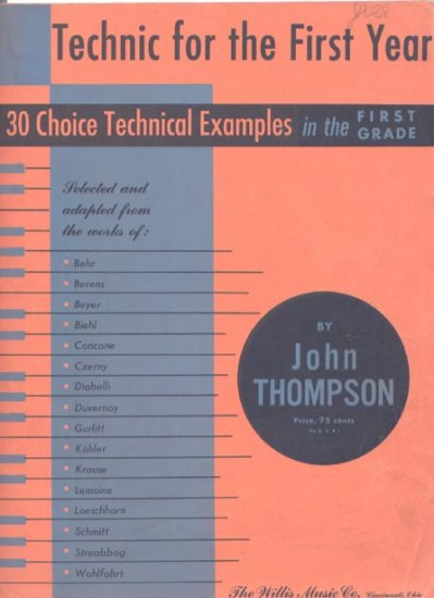 Technic for the Frist Year John Thompson 1950