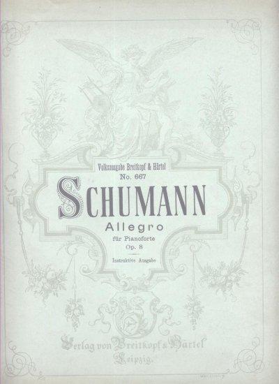 Schumann Allegro for Piano Pianoforte OP 8 Old