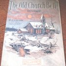 The Old Church Bell Reverie Gradi 1912 Piano Music
