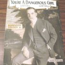 You're A Dangerous Girl Sheet Music Al Jolson Cover 1916