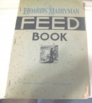 Hoards Dairyman Feed Book 1936