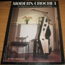 Modern Crochet Book 1988 First Edition Grossman