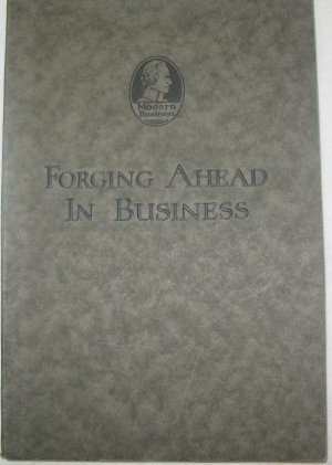 Forging Ahead in Business 1923 Promo Book A Hamilton Institute