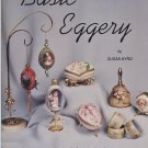 Basic Eggery by Susan Byrd Signed 1984