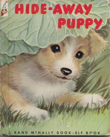 Hide Away Puppy Vintage Childrens Book Rand McNally Elf Bl/